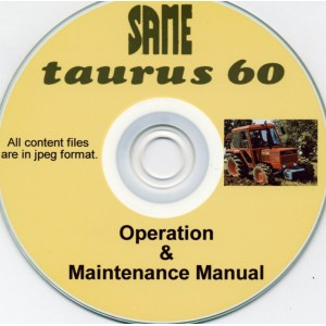 SAME TAURUS 60 TRACTOR OPERATING & MAINTENANCE MANUAL ON CD