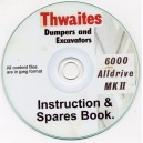 THWAITES 6000 ALLDRIVE MKII INSTRUCTION & SPARES BOOK ON CD.