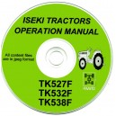 ISEKI TK527F, TK532F & TK538F OPERATOR'S MANUAL ON CD