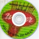 WELGER WSA 350 BALER WORKING INSTRUCTIONS & PARTS LIST ON CD