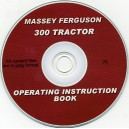 MASSEY FERGUSON 300 TRACTOR OPERATING INSTRUCTION BOOK ON CD