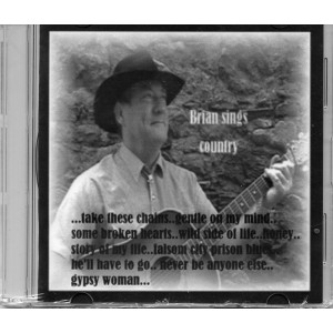 PROMOTIONAL COVER CD OF POPULAR COUNTRY SONGS OF OLD SUNG BY BRIAN DUDHILL