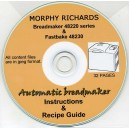 MORPHY RICHARDS BREADMAKER 48220 SERIES & FASTBAKE 48230 USER MANUAL & RECIPE GUIDE ON CD