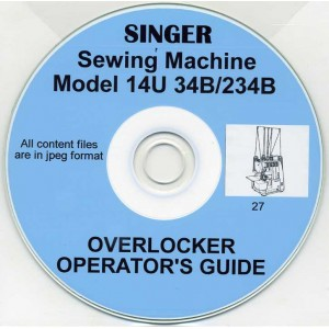 SINGER 14U 34B & 234B USER INSTRUCTION MANUAL & PARTS LIST ON CD